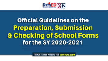 Guidelines on the preparation, submission and checking of school forms for the SY 2020-2021