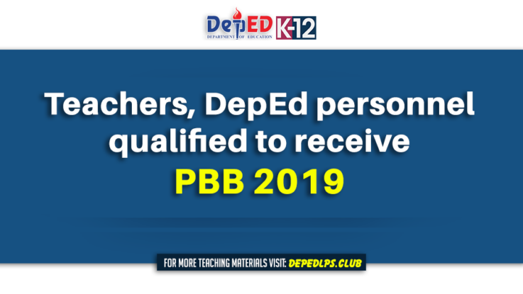 Teachers, DepEd personnel qualified to receive PBB 2019