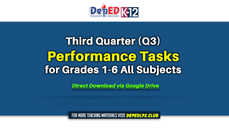 Quarter 3 Performance Tasks for Grades 1-6 All Subjects