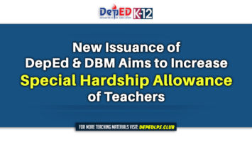 New Issuance of DepEd & DBM Aims to Increase Special Hardship Allowance of Teachers