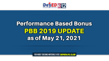 Performance Based Bonus PBB 2019 Update as of May 21 2021