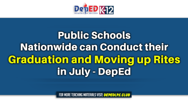 Public schools nationwide can conduct their graduation and moving up rites in July - DepEd