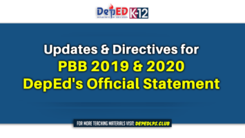 Updates & Directives for PBB 2019 & 2020, DepEd's Official Statement