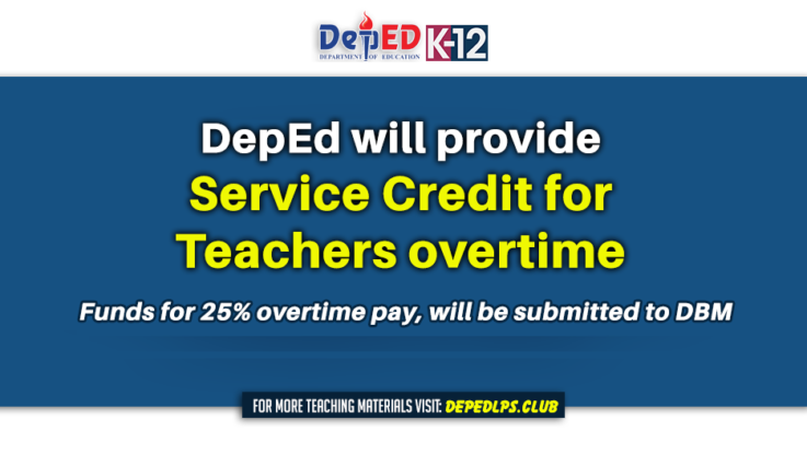 DepEd will provide service credit for Teachers overtime
