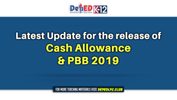 Latest Update for the release of Cash Allowance and PBB 2019