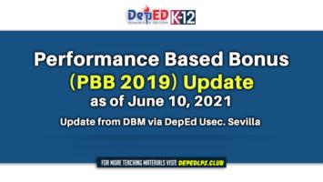 Performance Based Bonus (PBB 2019) Update as of June 10, 2021