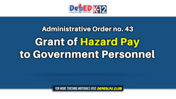 Grant of Hazard Pay to Government Personnel - AO no. 43