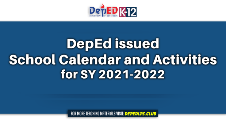 The Official DepEd School Calendar and Activities for SY 2021-2022