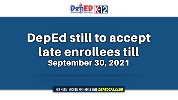 DepEd still to accept enrollees till September 30, 2021